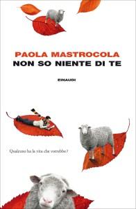 Paola Mastrocola, Non so niente di te - ISBN 9788806215460